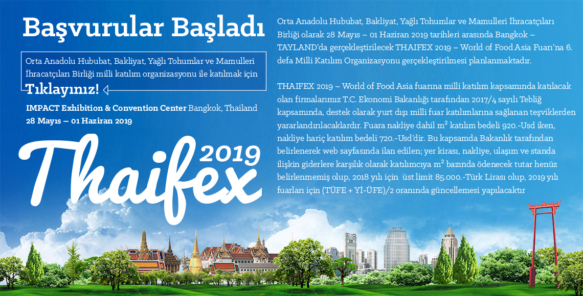 THAIFEX 2019 - World of Food Asia Milli Katılım Organizasyonu